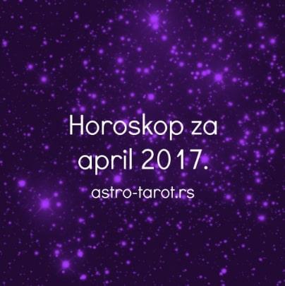 Horoskop za april 2017.
