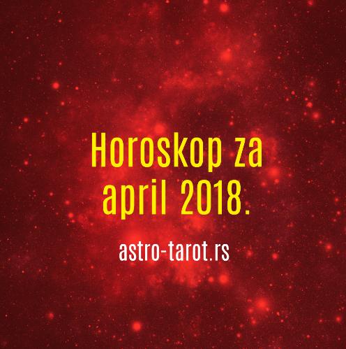 Horoskop za april 2018.