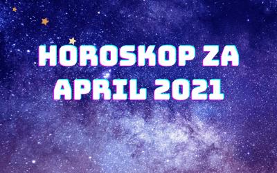 Horoskop za april 2021.